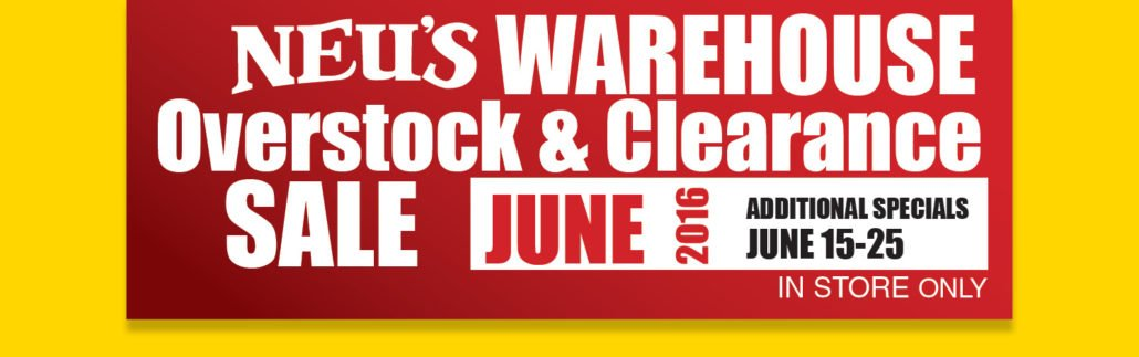 Neu's Warehouse Overstock and Clearance Sale