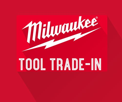 Milwaukee Tool Trade In Sale