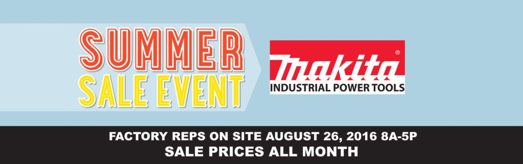 Neu's Summer Sale Event Makita Tools
