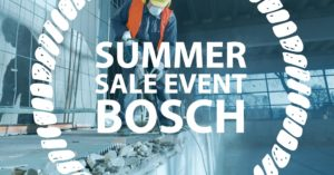 Bosch Summer Sale Event